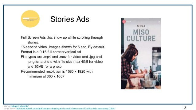 Stories Ads Source: instagram-ads-guide/ Image Source: http://www.adweek.com/digital/instagram-dropping-ads-its-stories-fe...