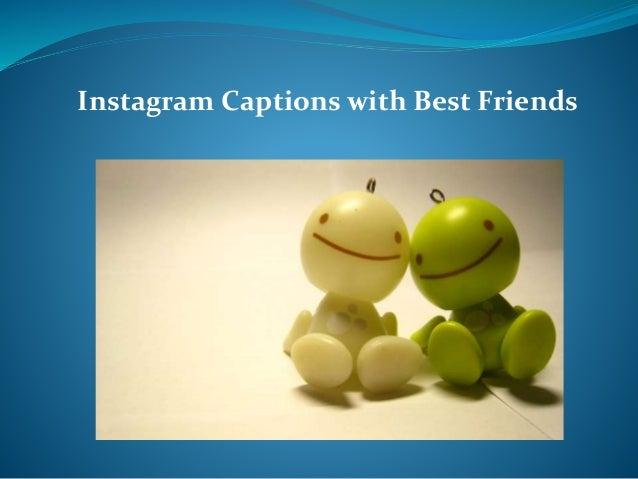 100 best friend captions for friends instagram pictures - 638×479