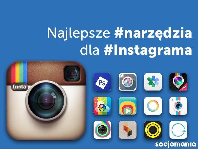Najlepsze #narzędzia dla #Instagrama