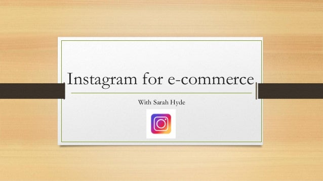 Instagram for e-commerce With Sarah Hyde