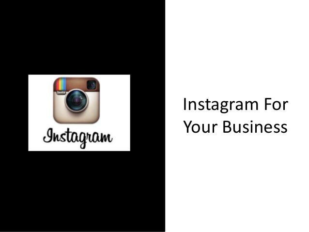 Instagram For Your Business