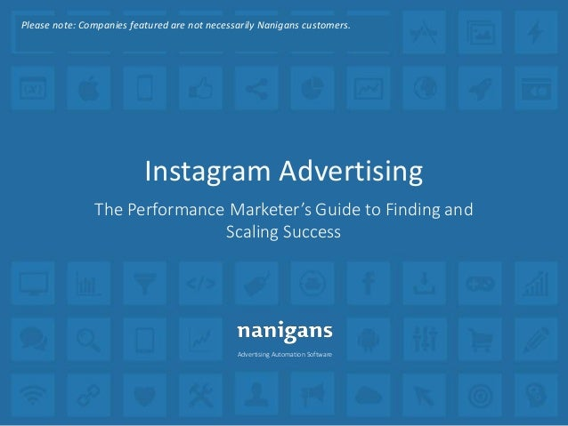 Advertising Automation Software Instagram Advertising The Performance Marketer's Guide to Finding and Scaling Success Plea...