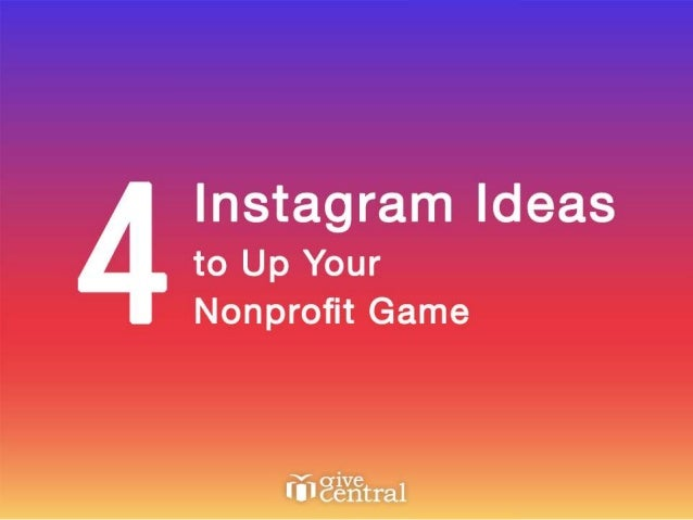 Few Instagram ideas to up your nonprofit game
