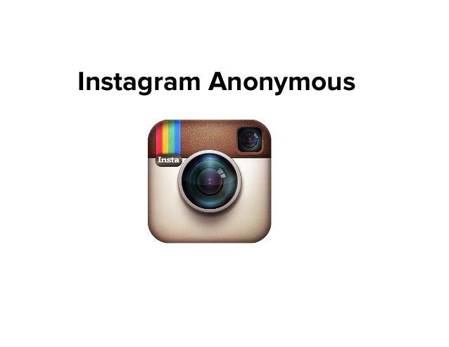 Instagram Anonymous