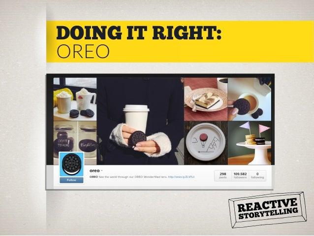 DOING IT RIGHT: OREO