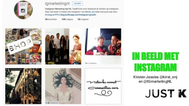 IN BEELDMET INSTAGRAM Kirsten Jassies @kirst_enj en @IGmarketingNL