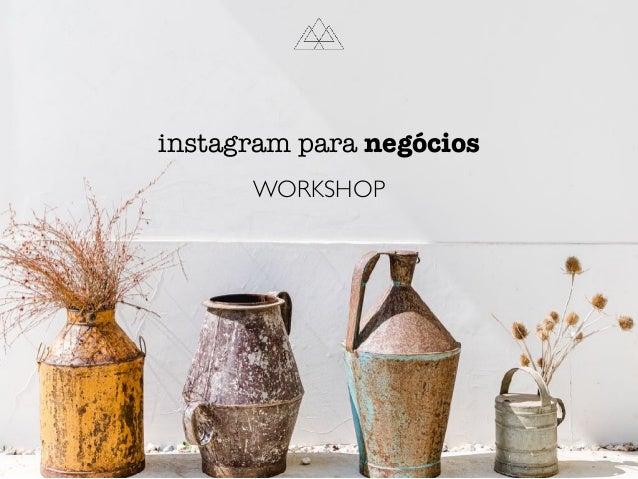 WORKSHOP instagram para negócios