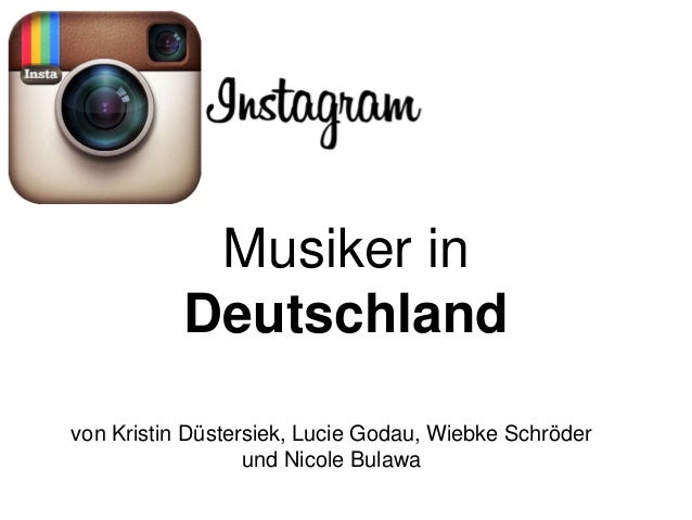 Musiker in Deutschland von Kristin Düstersiek, Lucie Godau, Wiebke Schröder und Nicole Bulawa
