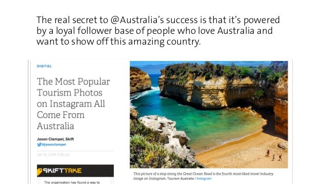 The real secret to @Australia's success is that it's powered  by a loyal follower base of people who love Australia and  w...