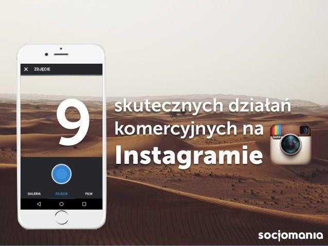 skutecznych działań komercyjnych na Instagramie 9