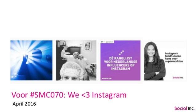 Voor #SMC070: We <3 Instagram April 2016