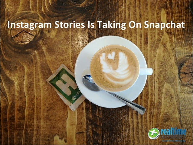 Instagram Stories Is Taking On Snapchat