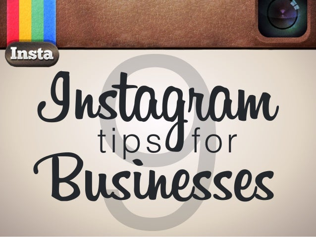 9Instagram Businesses tips for