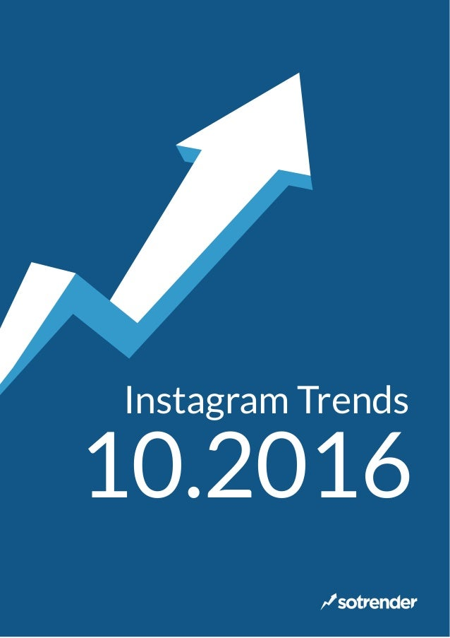 Instagram Trends 10.2016