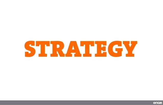 ‣ Awareness‣ Increased positive sentiment‣ Engagement‣ Loyalty‣ Grow fans‣ Developer customer relations‣ Increase web traffi...
