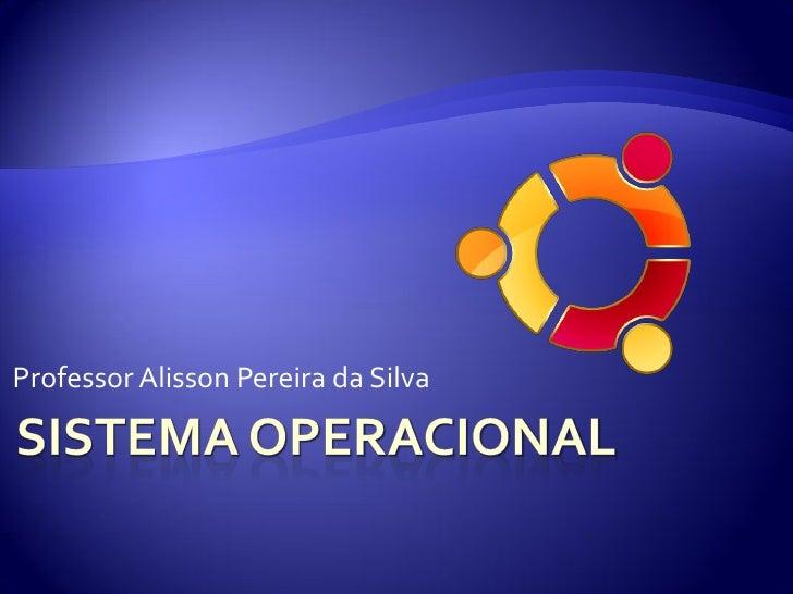Professor Alisson Pereira da Silva