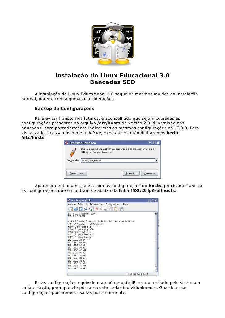 Instalação do Linux Educacional 3.0                           Bancadas SED      A instalação do Linux Educacional 3.0 segu...