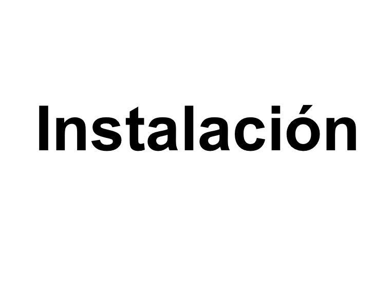 Instalación