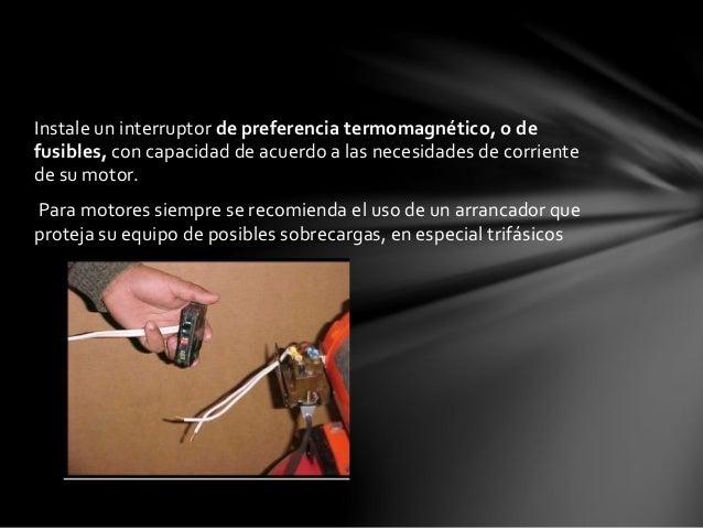CALIBRACION DEL SWITCH DE PRESION  Nuestros equipos son enviados con el interruptor conectado y  calibrado para operar a u...
