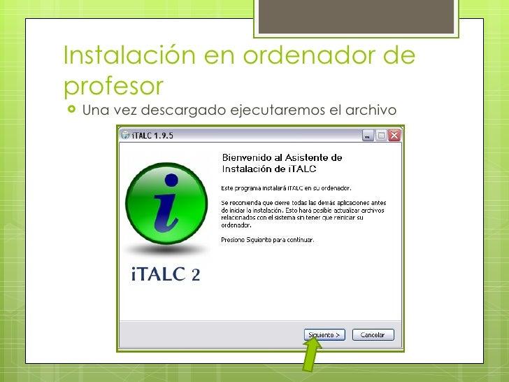Instalación en ordenador de profesor <ul><li>Una vez descargado ejecutaremos el archivo </li></ul>
