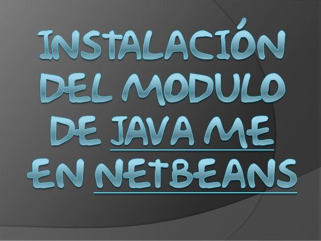 Instalación del modulo de Java ME en Netbeans