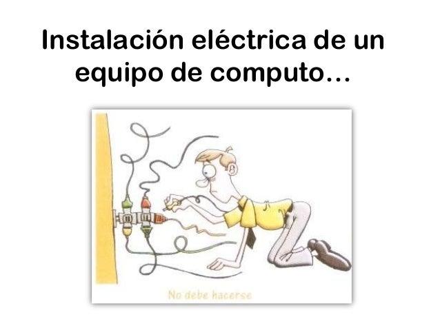 Instalación eléctrica de un equipo de computo…