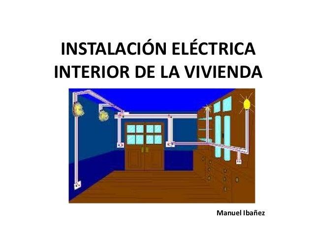 Instalaci n el ctrica interior de la vivienda for Vivienda interior