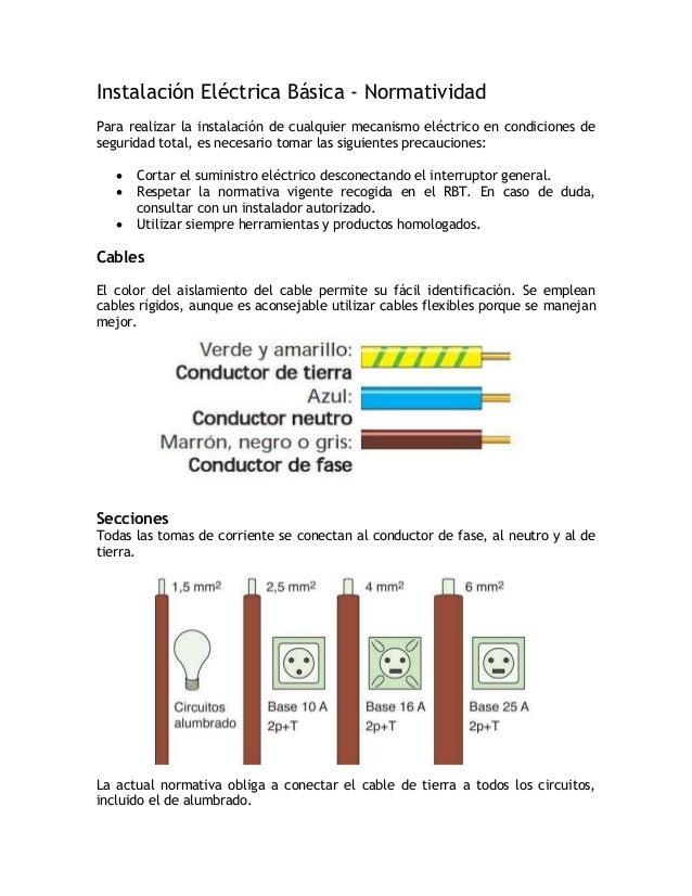 TubosLos tubos flexibles son los más recomendables para viviendas. Su diámetrodepende del número y secciones de los conduc...