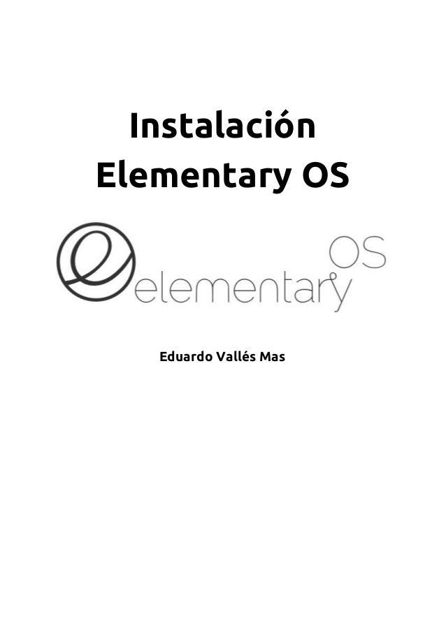 Instalación Elementary OS Eduardo Vallés Mas