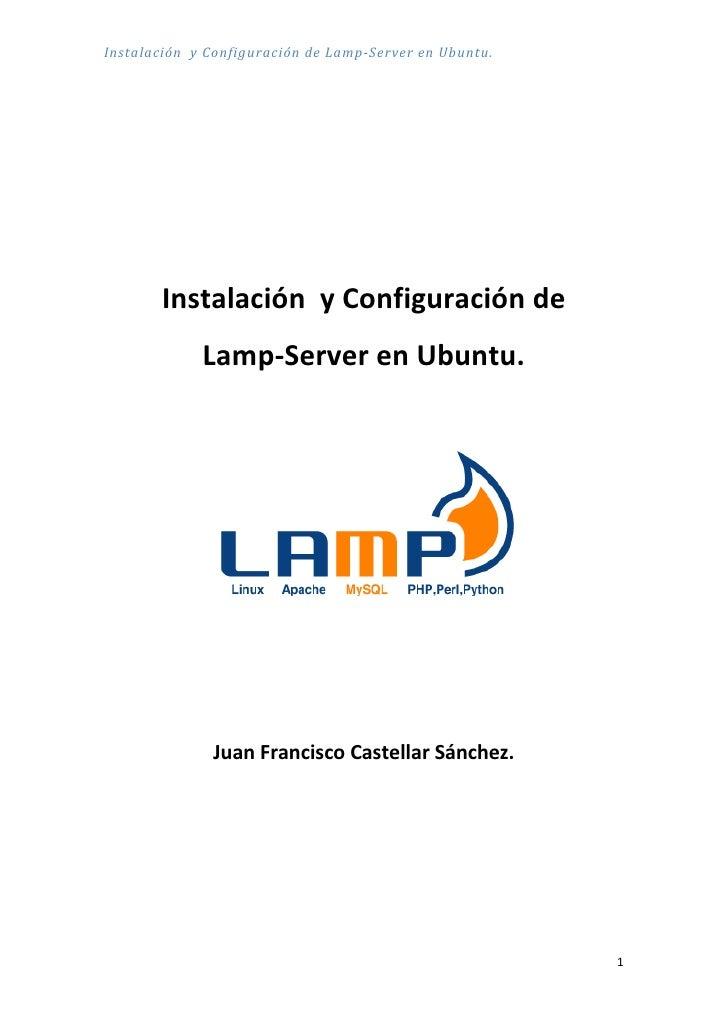 Instalación y Configuración de Lamp-Server en Ubuntu.       Instalación y Configuración de             Lamp-Server en Ubun...