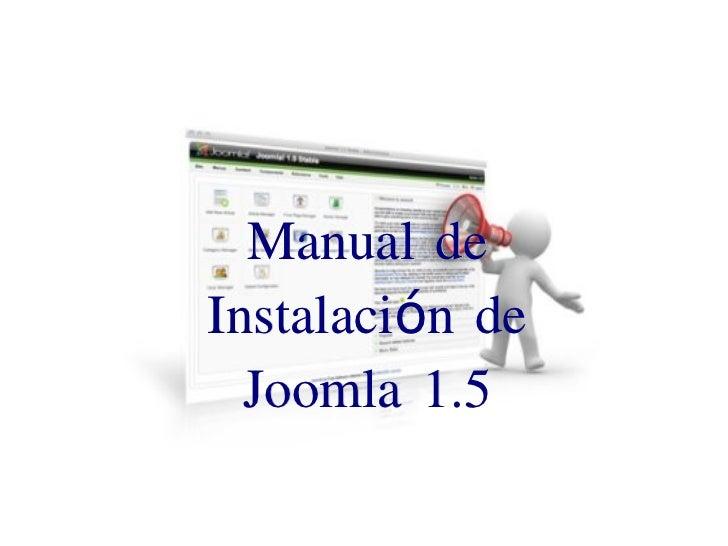 Joomla 1.5 Khepri        Manual de   Instalación de     Joomla 1.5