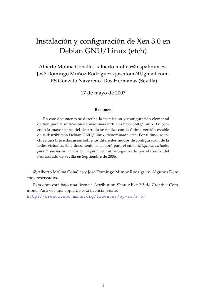 ´              ´     Instalacion y configuracion de Xen 3.0 en            Debian GNU/Linux (etch)        Alberto Molina Cob...