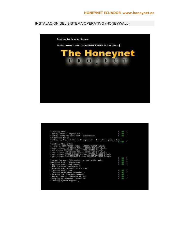 HONEYNETECUADORwww.honeynet.ec  INSTALACIÓN DEL SISTEMA OPERATIVO (HONEYWALL)