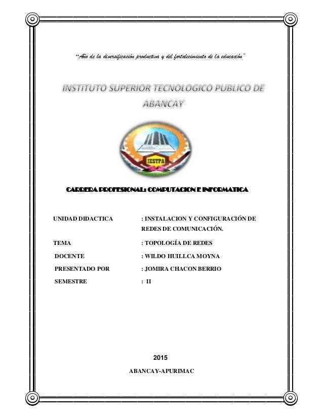 """""""Año de la diversificación productiva y del fortalecimiento de la educación"""" CARRERA PROFESIONAL: COMPUTACION E INFORMATIC..."""