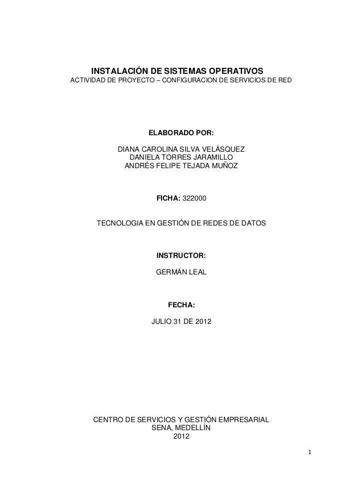 INSTALACIÓN DE SISTEMAS OPERATIVOSACTIVIDAD DE PROYECTO – CONFIGURACION DE SERVICIOS DE RED                    ELABORADO P...