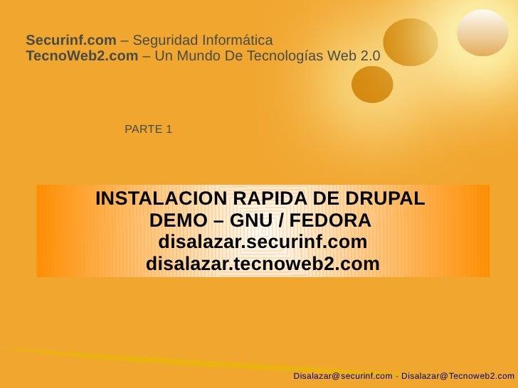 Securinf.com – Seguridad Informática TecnoWeb2.com – Un Mundo De Tecnologías Web 2.0                  PARTE 1             ...