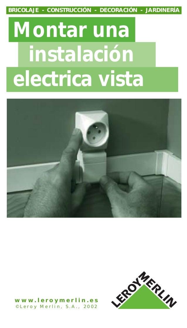 Instalacion electrica vista affordable vista de las - Instalacion electrica vista ...