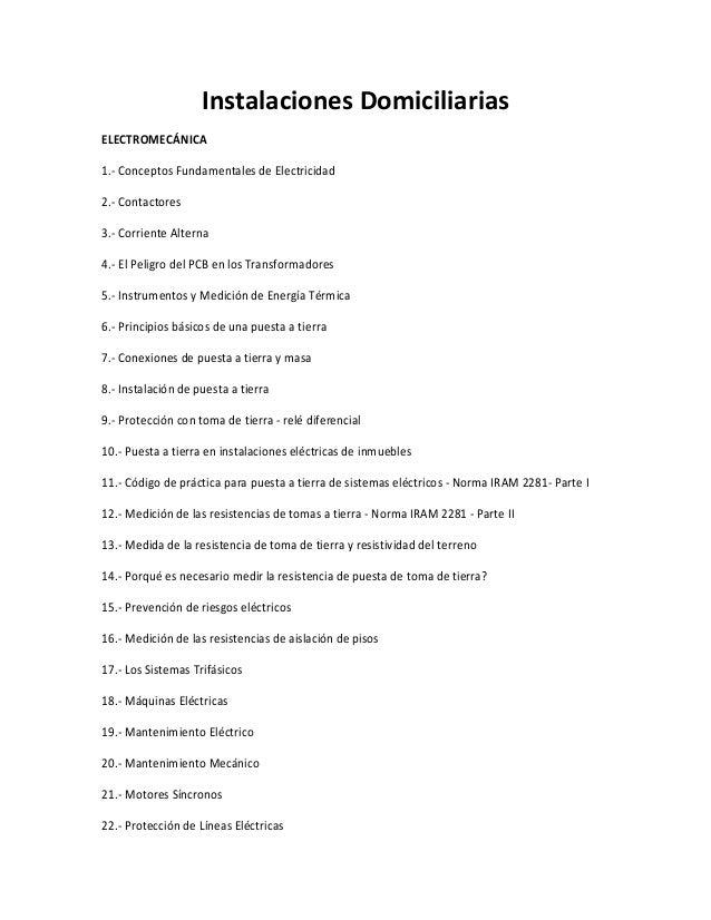 Instalaciones DomiciliariasELECTROMECÁNICA1.- Conceptos Fundamentales de Electricidad2.- Contactores3.- Corriente Alterna4...