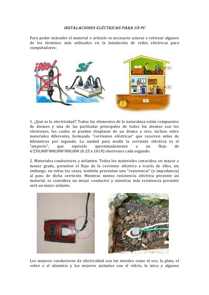 Instalaciones eléctricas para un pcPara poder entender el material o artículo es necesario aclarar o reforzar algunosde lo...