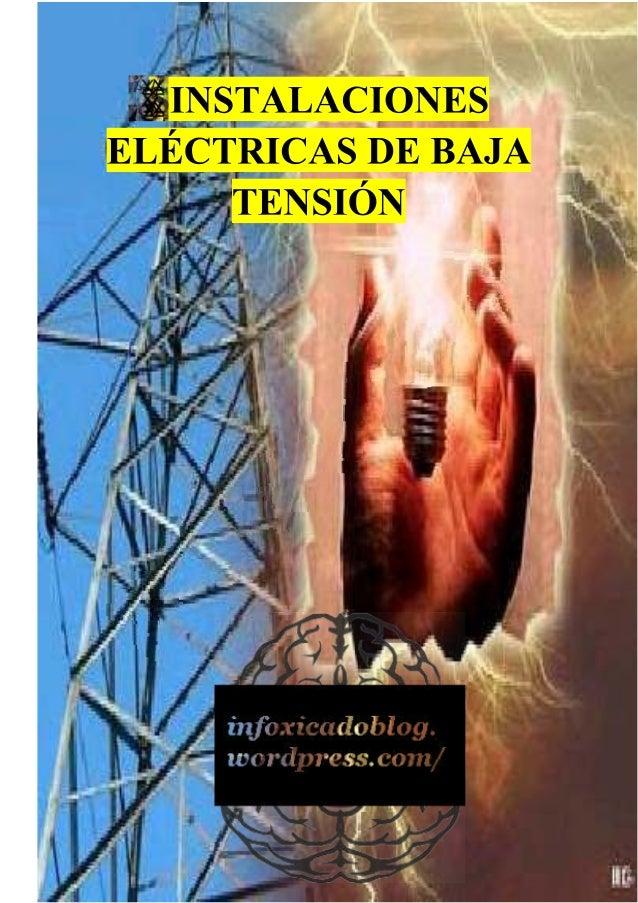 I' T_,  r-E Úli-  TQÏÉJQSTALACIONES ELÉCTRICAS DE BAJA  'regirá-fiar?     4  L. -  i 1 ;   u IT I II' 4