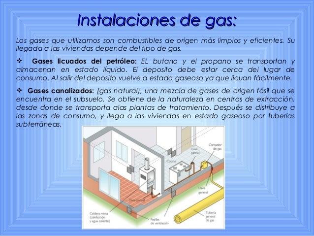 Instalaciones de calefacción:Instalaciones de calefacción: Consiste en el reparto de agua caliente por un circuito cerrado...