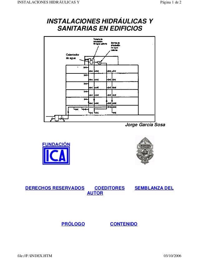 INSTALACIONES HIDRÁULICAS Y SANITARIAS EN EDIFICIOS Jorge García Sosa DERECHOS RESERVADOS COEDITORES SEMBLANZA DEL AUTOR P...