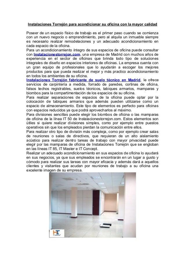 Instalaciones Torrejón para acondicionar su oficina con la mayor calidad Poseer de un espacio físico de trabajo es el prim...
