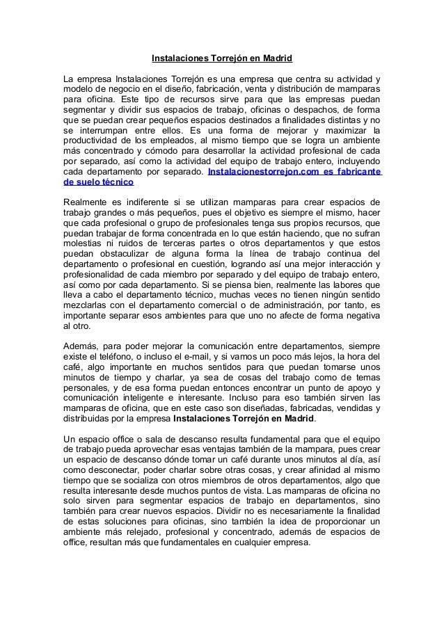 Instalaciones Torrejón en Madrid La empresa Instalaciones Torrejón es una empresa que centra su actividad y modelo de nego...