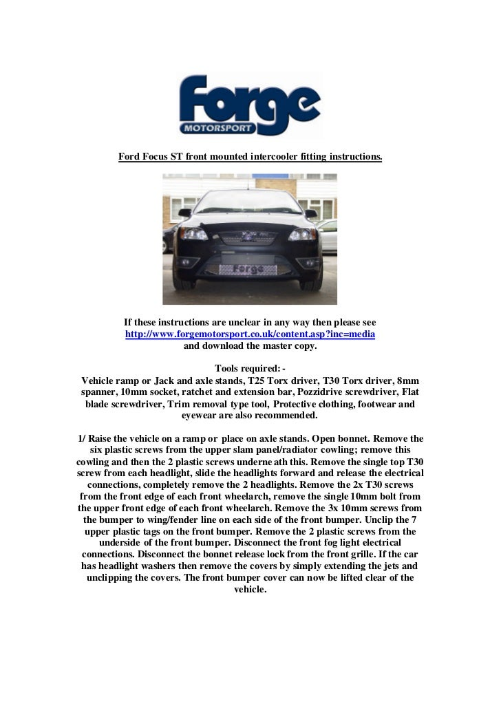 Ford Focus ST front mounted intercooler fitting instructions.           If these instructions are unclear in any way then ...