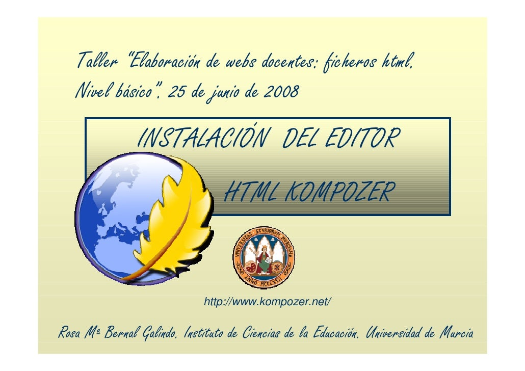 """Taller """"Elaboración de webs docentes: ficheros html.    Nivel básico"""". 25 de junio de 2008                 INSTALACIÓN DEL..."""