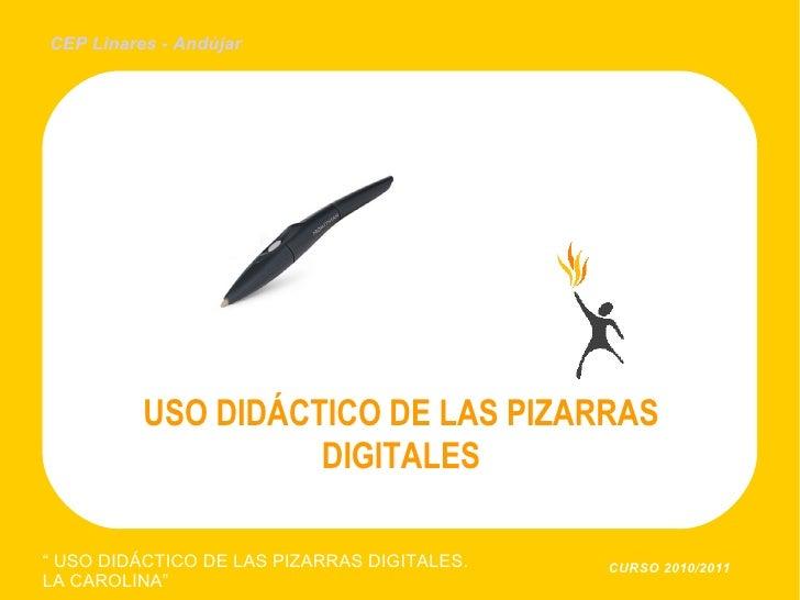 USO DIDÁCTICO DE LAS PIZARRAS DIGITALES