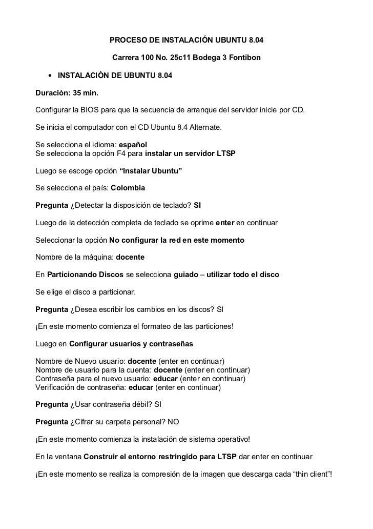 PROCESO DE INSTALACIÓN UBUNTU 8.04                          Carrera 100 No. 25c11 Bodega 3 Fontibon     • INSTALACIÓN DE U...