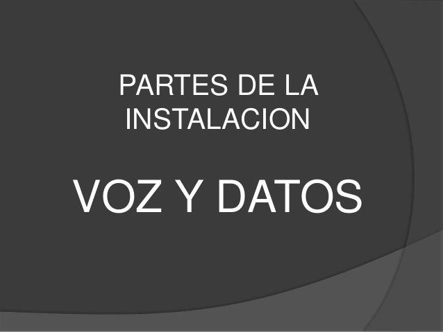 Instalacion Voz Y Datos
