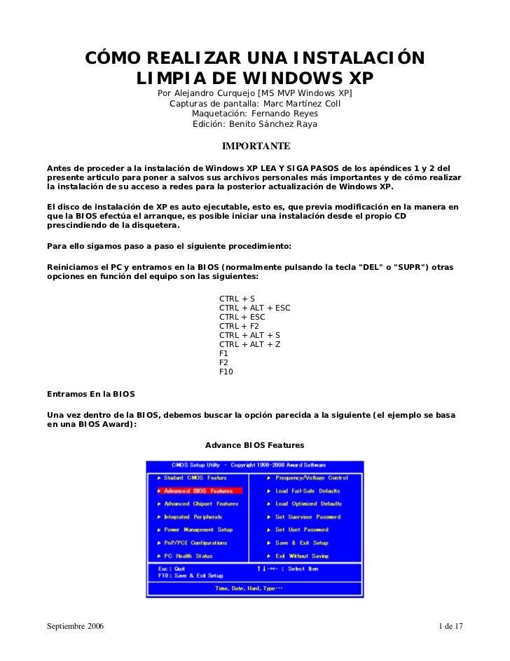 CÓMO REALIZAR UNA INSTALACIÓN             LIMPIA DE WINDOWS XP                          Por Alejandro Curquejo [MS MVP Win...